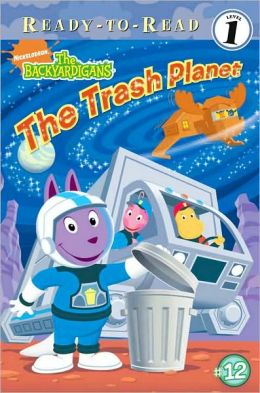 The Trash Planet (Backyardigans Ready-to-Read Series)