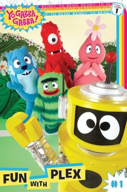 Fun with Plex (Yo Gabba Gabba! Series)