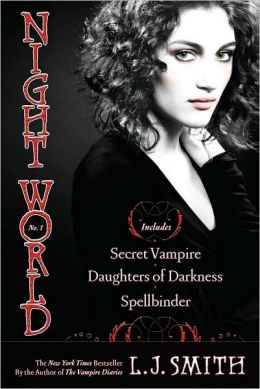 Night World #1-3: Secret Vampire; Daughters of Darkness; Spellbinder