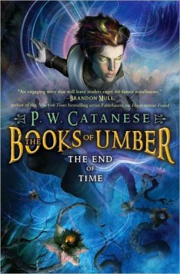 The End of Time (Books of Umber Series #3)