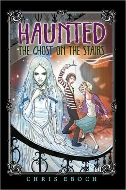 The Ghost on the Stairs (Haunted Series #1)