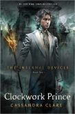 Book Cover Image. Title: Clockwork Prince (Infernal Devices Series #2), Author: Cassandra Clare