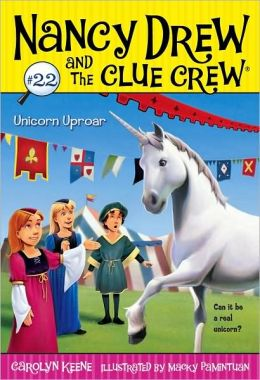 Unicorn Uproar (Nancy Drew and the Clue Crew Series #22)
