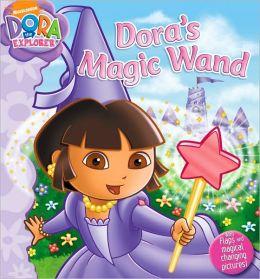 Dora's Magic Wand (Dora the Explorer Series)