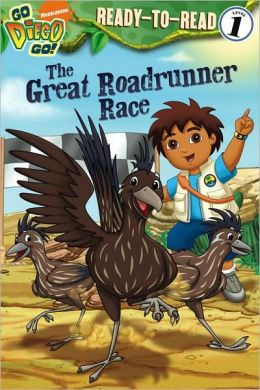 The Great Roadrunner Race (Go, Diego, Go! Ready-to-Read Series)