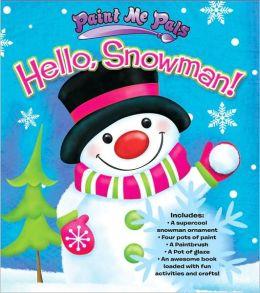 Hello, Snowman!