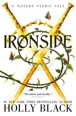 Ironside (Modern Tale of Faerie Series #3)