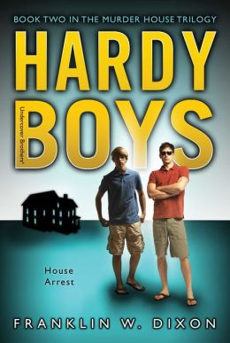 House Arrest (Hardy Boys Undercover Brothers Series #23)