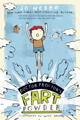 Doctor Proctor's Fart Powder (Doctor Proctor's Fart Powder Series #1)