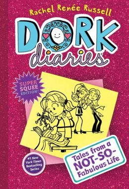 Tales from a Not-So-Fabulous Life (Dork Diaries Series #1)