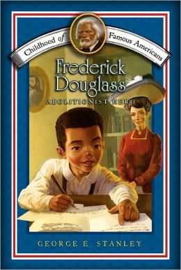 Frederick Douglass: Abolitionist Hero