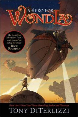 A Hero for WondLa (Search for WondLa Series #2)