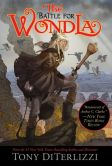 Book Cover Image. Title: The Battle for WondLa, Author: Tony DiTerlizzi