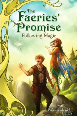 Following Magic (Faeries' Promise Series #2)