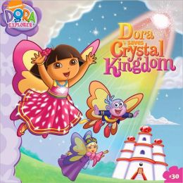 Dora Saves Crystal Kingdom (Dora the Explorer Series)