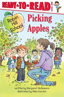 Picking Apples (Robin Hill School Ready-to-Read Series)