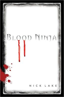 Blood Ninja (Blood Ninja Series #1)