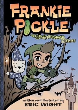 Frankie Pickle and the Mathematical Menace (Frankie Pickle Series)
