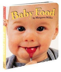 Baby Food (Look Baby! Books Series)