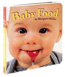 Baby Food (Look Baby! Books Series)