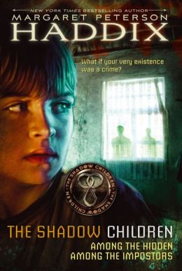 Shadow Children: Among the Hidden/Among the Impostors (Shadow Children Series)