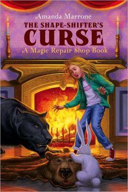 The Shape Shifter's Curse (Magic Repair Shop Series #2)