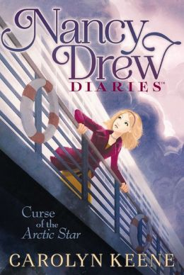 Curse of the Arctic Star (Nancy Drew Diaries Series #1)
