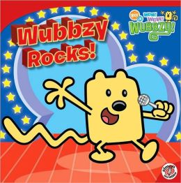 Wubbzy Rocks! (Wow! Wow! Wubbzy! Series)