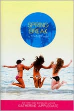 Spring Break (Summer Series)