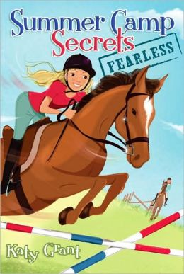 Fearless (Summer Camp Secrets Series)