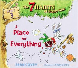 A Place for Everything (7 Habits of Happy Kids Series #3)