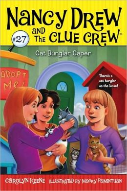 Cat Burglar Caper (Nancy Drew and the Clue Crew Series #27)