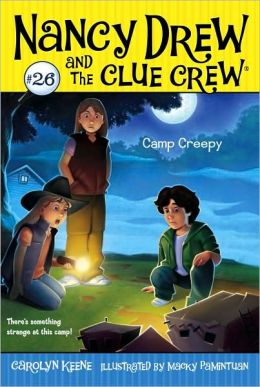 Camp Creepy (Nancy Drew and the Clue Crew Series #26)