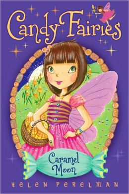 Caramel Moon (Candy Fairies Series #3)