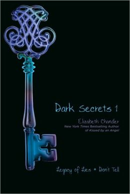 Dark Secrets 1: Legacy of Lies/Don't Tell (Dark Secrets Series)