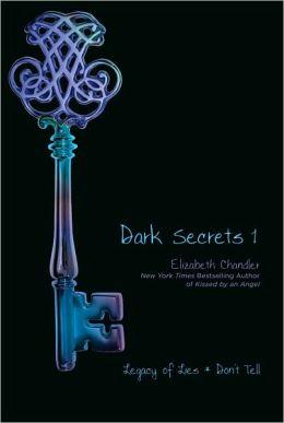 Dark Secrets 1: Legacy of Lies/Don't Tell (Dark Secrets Series)