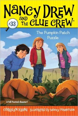 The Pumpkin Patch Puzzle (Nancy Drew and the Clue Crew Series #33)