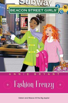 Fashion Frenzy (Beacon Street Girls Series #9)