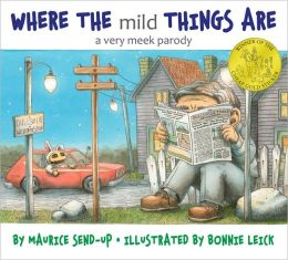 Where the Mild Things Are: A Very Meek Parody