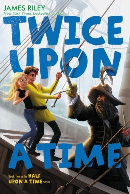 Twice Upon a Time (Half Upon a Time Series #2)
