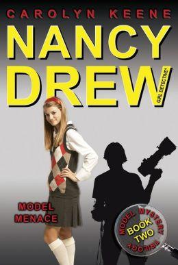 Model Menace (Nancy Drew Girl Detective Series: Model Mystery Series #2)