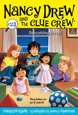 Babysitting Bandit (Nancy Drew and the Clue Crew Series #23)