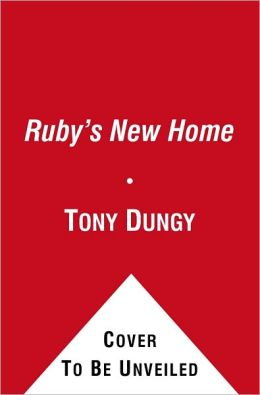 Ruby's New Home (Ready-to-Reads Series: Level 2)