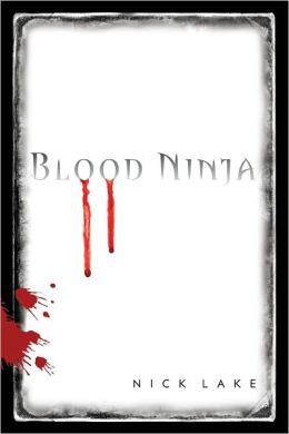 Blood Ninja (Blood Ninja Series #1)