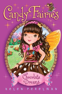 Chocolate Dreams (Candy Fairies Series #1)