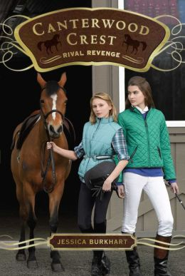 Rival Revenge (Canterwood Crest Series #7)