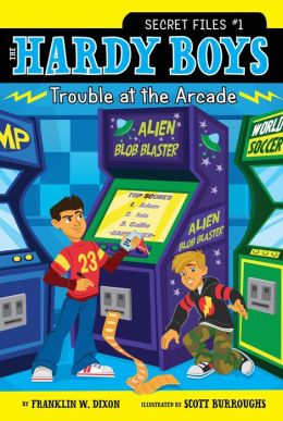Trouble at the Arcade (Hardy Boys Secret Files Series #1)