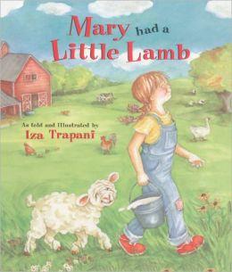 Mary Had a Little Lamb (Turtleback School & Library Binding Edition)