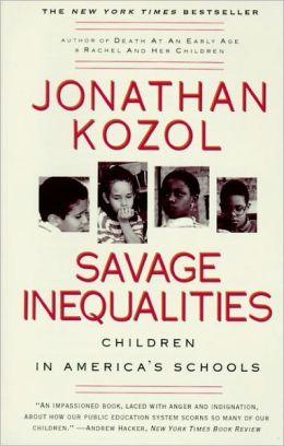 Savage Inequalities (Turtleback School & Library Binding Edition)