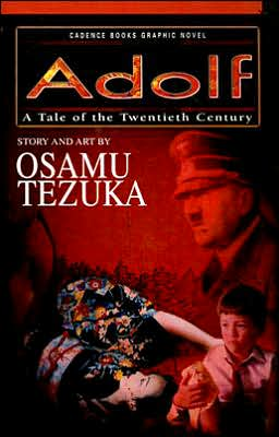 Adolph: A Story of the Twentieth Century